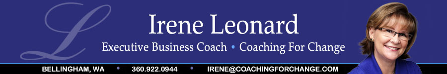 Banner: Coaching for Change, Professional Business Coach, Irene Leonard, Seattle. WA